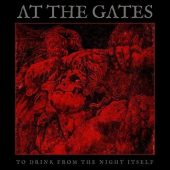 AT THE GATES To Drink from the Night Itself (2018)